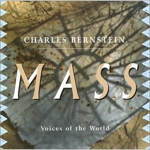 "The CD cover of Charles Bernstein's 1999 composition ""Mass: Voices of the World"""
