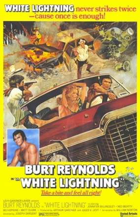 "Theatrical poster for the 1973 film ""White Lightning,"" directed by Joseph Sargent"
