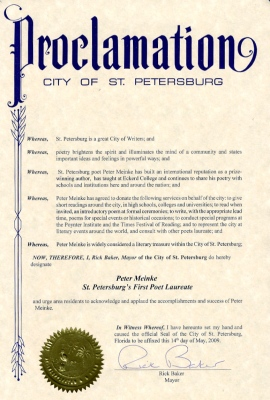 The official proclamation (signed by the Mayor in 2009) declaring Peter Meinke the First Poet Laureate of St. Petersburg, Florida