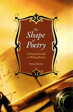 "Peter Meinke's ""The Shape of Poetry"" was first published in 1999. An expanded edition was recently released by University of Tampa Press."