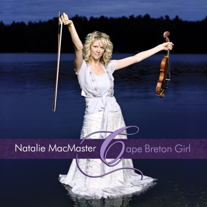 "The cover of Natalie MacMaster's 2011 traditional album ""Cape Breton Girl"""