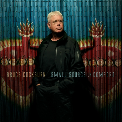 "Bruce Cockburn's most recent album, ""Small Source of Comfort"" (2011). The next three years were mainly spent working on his 2014 memoir ""Rumours of Glory"""