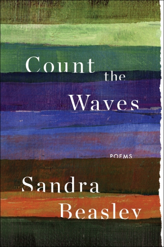 "Beasley's 2015 book of poems, ""Count the Waves"" (photo courtesy of Sandra Beasley)"