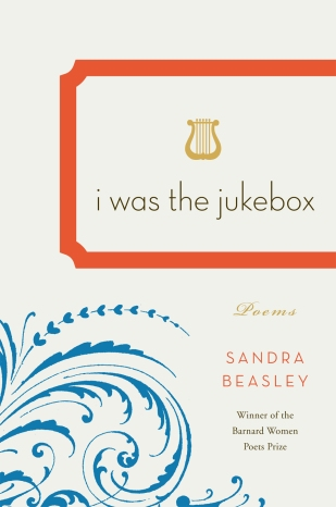 "Beasley's second book of poetry, ""I Was the Jukebox,"" published in 2010 (photo courtesy of Sandra Beasley)"